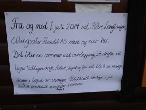 Plakaten som møter oss på Ellingsæter  i dag.